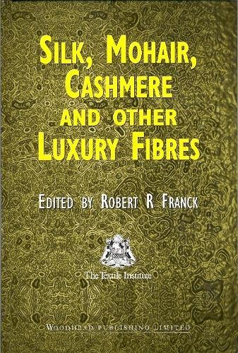 Silk, Mohair, Cashmere and Other Luxury Fibres (Woodhead Publishing Series in Textiles) (Mohair Luxury)