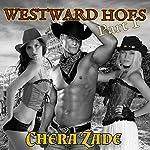 Westward Hoes - Part I: Railed on the Oregon Trail | Chera Zade