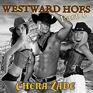 Westward Hoes - Part I Audiobook