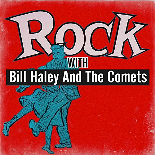 Rock with Bill Haley and The C...