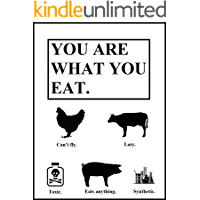You Are What You Eat!: Healthy eating 101 (Metamorphosis Book 3)