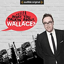 What You Talkin' About, Wallace? Other by Danny Wallace
