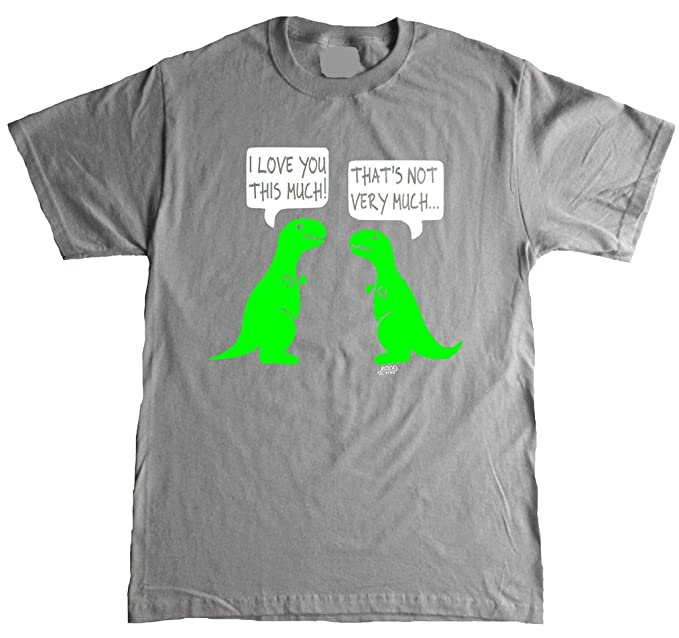 8ca39823a Amazon.com: I Love You This Much Funny T-rex Adult T-shirt: Clothing