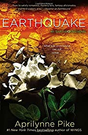 Earthquake (Earthbound Novels) by Aprilynne…