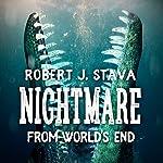 Nightmare from World's End | Robert J. Stava