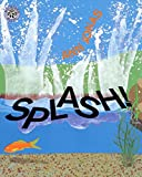 Splash goes the cat! Splash goes the dog! Who's jumping in the pond? Falling in and crawling out, how many animals can you count?
