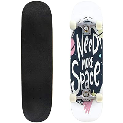 Classic Concave Skateboard Need More Space Lettering Cartoon Vector Poster Design Longboard Maple Deck Extreme Sports and Outdoors Double Kick Trick for Beginners and Professionals : Sports & Outdoors