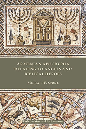 Armenian Apocrypha Relating to Angels and Biblical Heroes (Early Judaism and Its Literature)