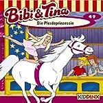 Die Pferdeprinzessin (Bibi und Tina 49) | Nelly Sand