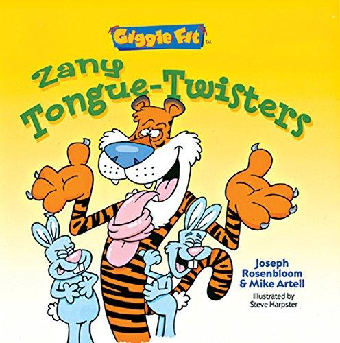 Read Online Giggle Fit: Zany Tongue-Twisters pdf epub