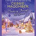 Dashing Through the Snow: A Christmas Novel Audiobook by Debbie Macomber Narrated by Allyson Ryan