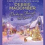 Dashing Through the Snow: A Christmas Novel | Debbie Macomber