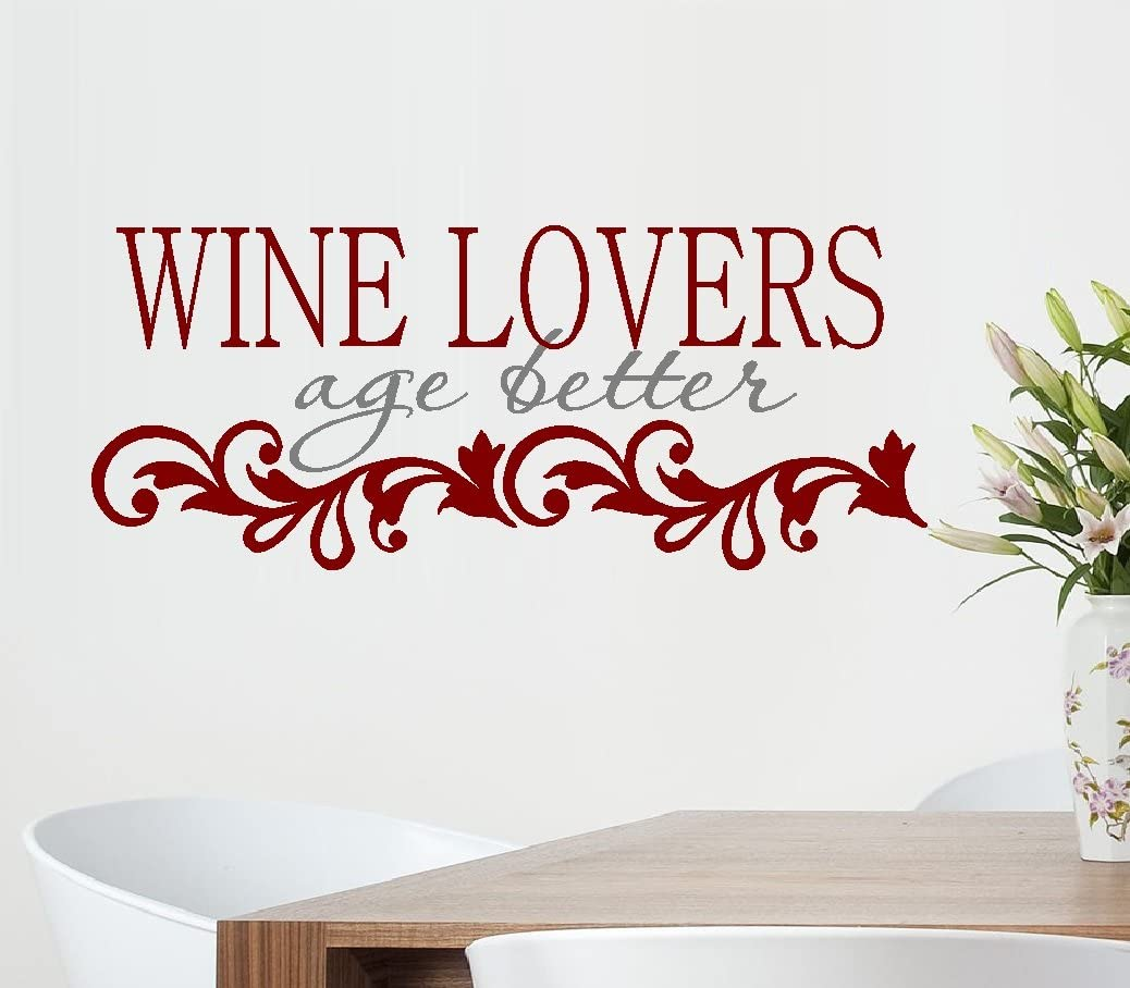 Wine Lovers Age Better Wall Decal 13 X 31 Everything Else