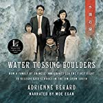 Water Tossing Boulders: How a Family of Chinese Immigrants Led the First Fight to Desegregate Schools in the Jim Crow South | Adrienne Berard