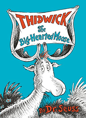 Dr Seuss Table (Thidwick the Big-Hearted Moose (Classic)