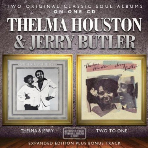 Thelma & Jerry / Two To One: Expanded Edition /  Thelma Houston & Jerry Butler