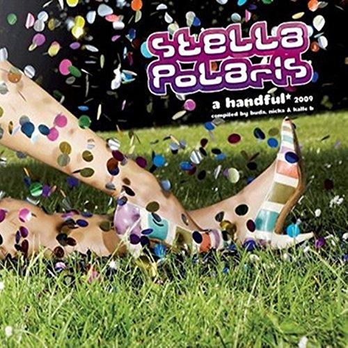 ... Stella Polaris 2009: A Handful