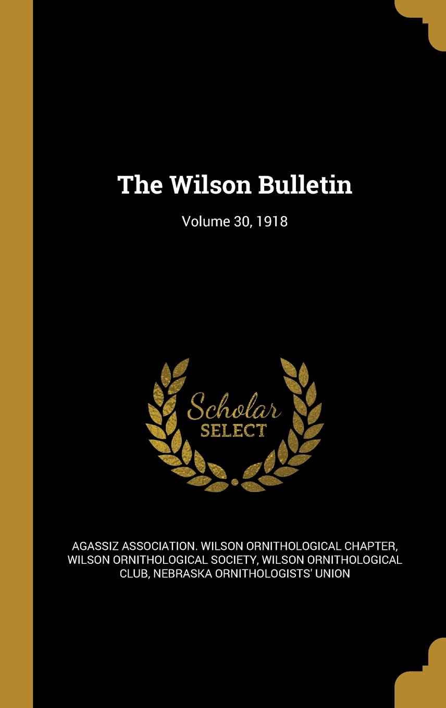 Download The Wilson Bulletin; Volume 30, 1918 PDF