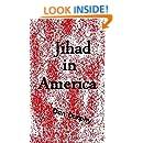 Jihad In America: Rules of Engagement