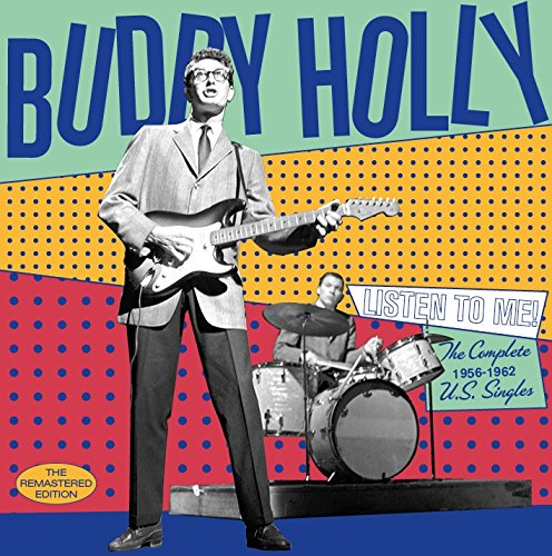 BUDDY HOLLY - Listen to Me: Complete 1956-1962 Us Singles