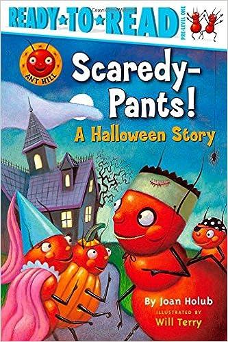 Amazon com: Scaredy-Pants!: A Halloween Story (Ant Hill