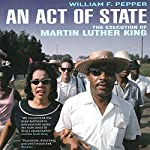 An Act of State: The Execution of Martin Luther King | Dr. William F. Pepper Esq