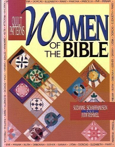 Quilt Patterns: Women of the Bible (Biblical Quilt Blocks)