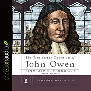 The Trinitarian Devotion of John Owen Audiobook
