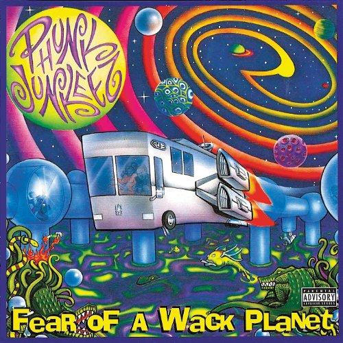 Phunk Junkeez - Fear Of A Wack Planet