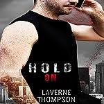 Hold On | LaVerne Thompson