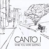 While You Were Sleeping [Explicit] by Canto I