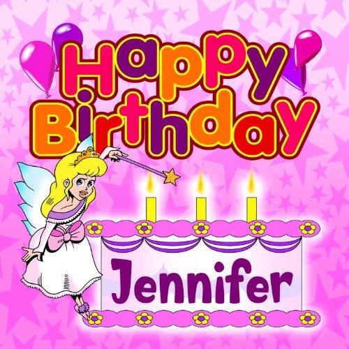 Happy Birthday Jennifer By The Birthday Bunch On Amazon