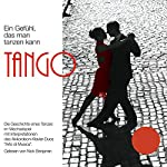 Tango - Ein Gefühl, das man tanzen kann | Nick Benjamin