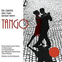 Tango - Ein Gefühl, das man tanzen kann