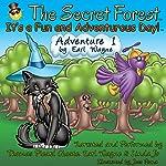 The Secret Forest. Adventure #1 | Earl Wayne