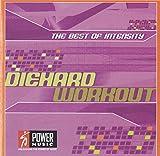 The Best of Intensity: Diehard Workout