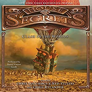 House of Secrets: Clash of the Worlds Audiobook