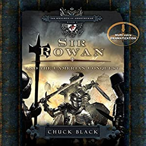 Sir Rowan and the Camerian Conquest Audiobook
