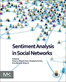 img - for Sentiment Analysis in Social Networks book / textbook / text book