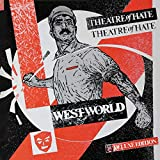 Westworld: 3 Deluxe Edition /  Theatre Of Hate