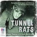 Tunnel Rats Audiobook by Jimmy Thomson Narrated by Nicholas Bell