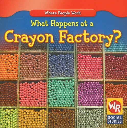 What Happens at a Crayon Factory? (Where People Work) (From Wax To Crayon)
