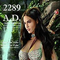 2289 A.D.: THE ASHLYN CHRONICLES, BOOK 3