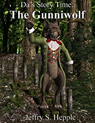 Da's Story Time: The Gunniwolf