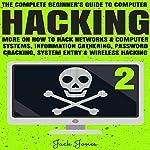 Hacking: The Complete Beginner's Guide to Computer Hacking | Jack Jones