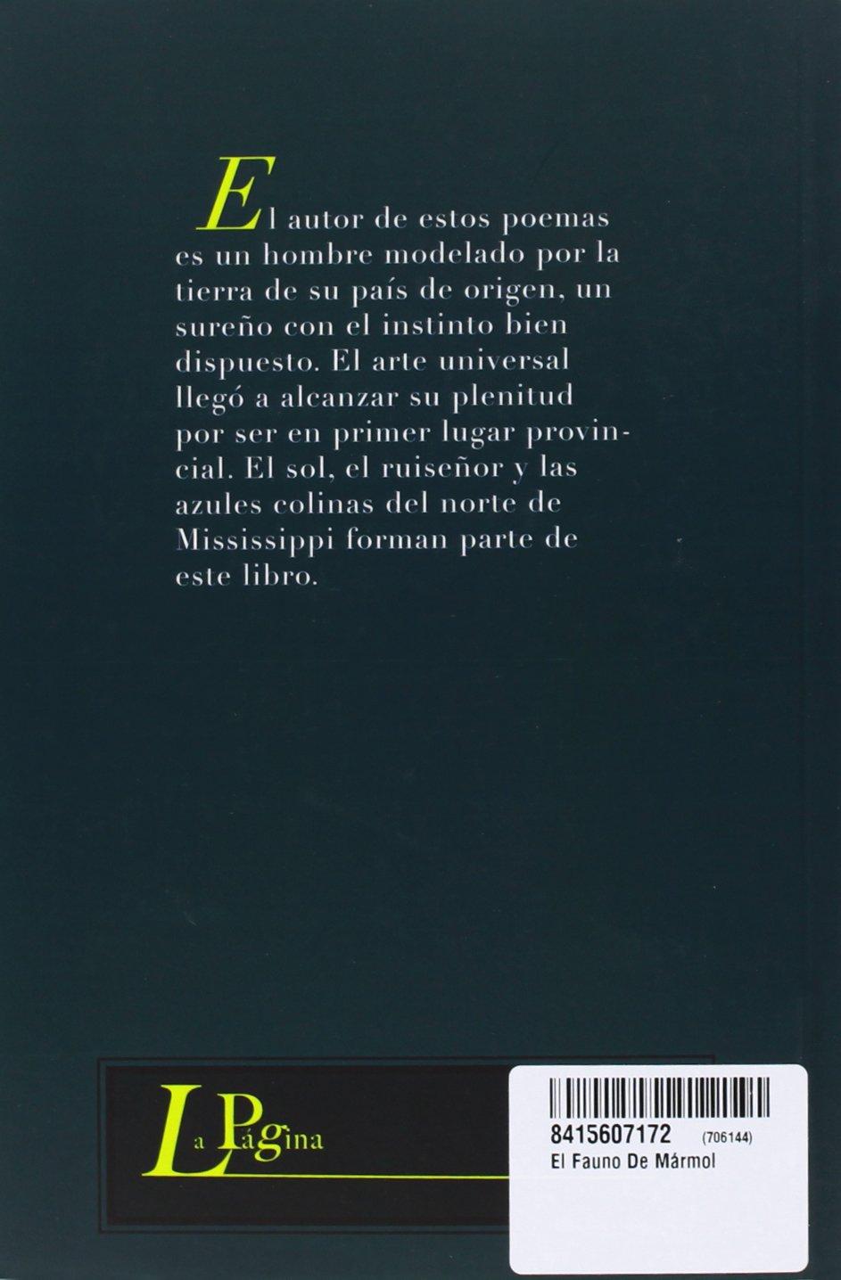 EL FAUNO DE MÁRMOL (THE MARBLE FAUN): William Faulkner ...