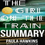 Summary of The Girl on the Train by Paula Hawkins | Billionaire Mind Publishing