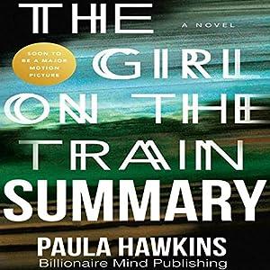 Summary of The Girl on the Train by Paula Hawkins Audiobook
