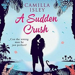 A Sudden Crush Audiobook