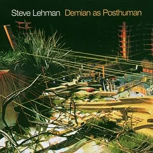 Demian As Posthuman